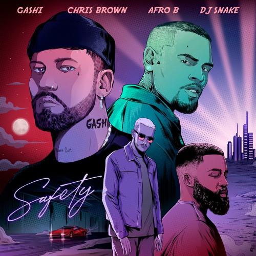 Safety 2020 (feat. Afro B, Chris Brown & DJ Snake)