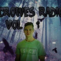 Crowes Radio Vol 1
