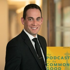 The Podcast for the Common Good - Episode 26 - Jon Scholes