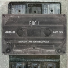 BIJOU - Live @ Night Bass (Jan 30, 2020)