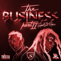 Tiësto & Ty Dolla $ign - The Business Pt. II (SpeedStr Remix)