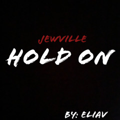 Hold On (by Eliav)