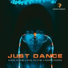 KARL KANE x Phil Plyne x Marc Korn - Just Dance