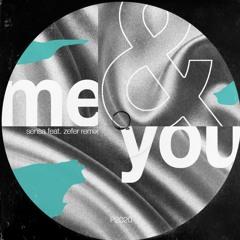 Me & You (Zefer Remix)