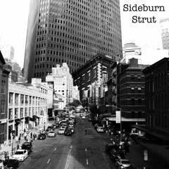Sideburn Strut
