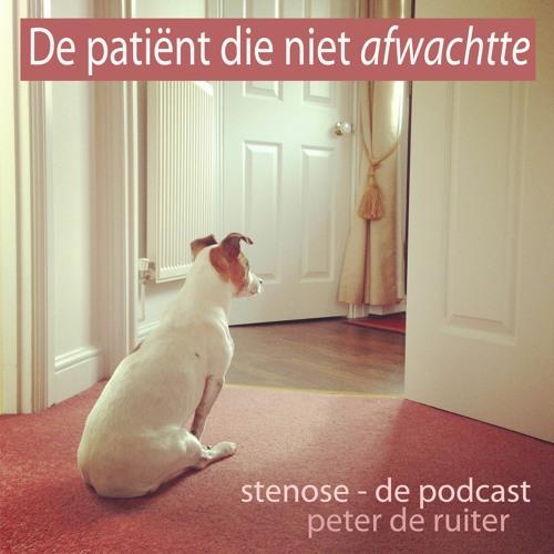 De patiënt die niet afwachtte / stenose - de podcast