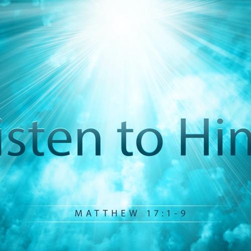 Transfiguration | Listen to Him | Sermon by Pastor Amy