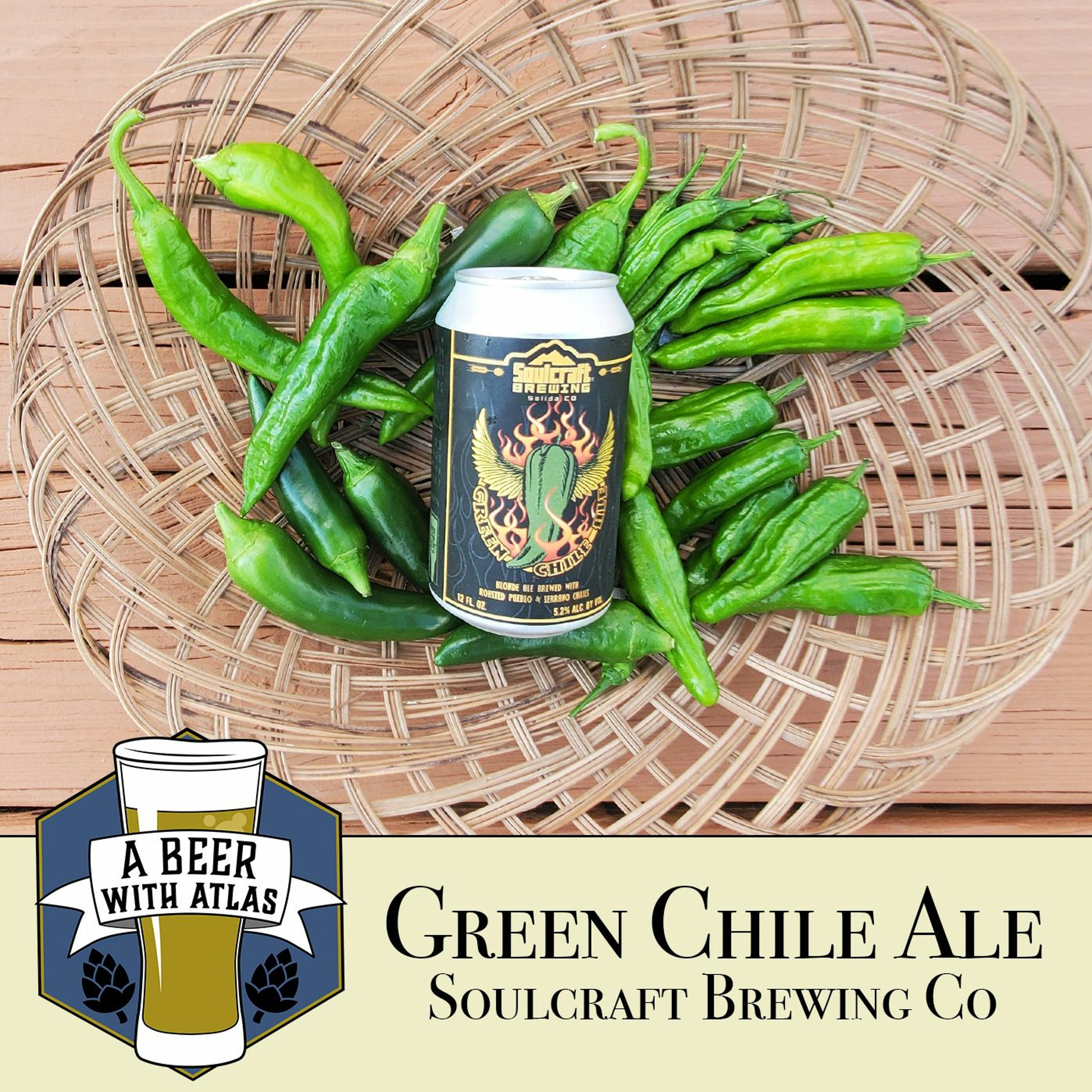 Green Chile Ale from Soulcraft Brewing Company in Salida, CO - A Beer with Atlas 157