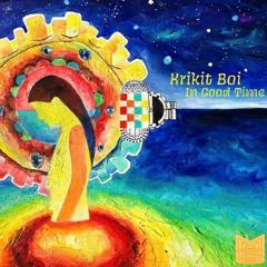 Krikit Boi - In Good Time [EP]