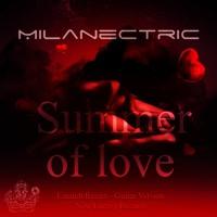 Milanectric - Summer of Love / Einaudi Remix-Guitar Version