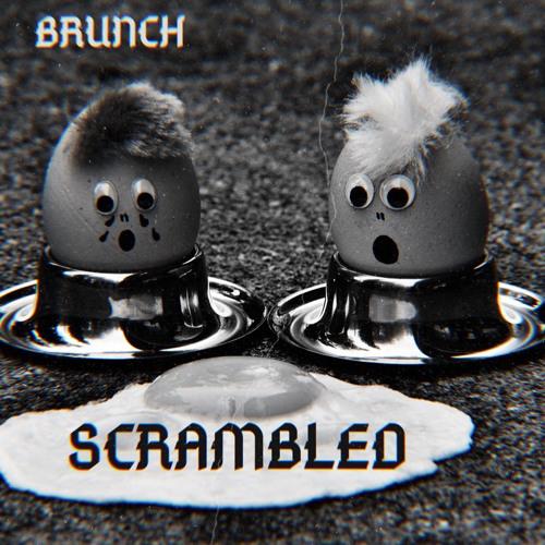 BRUNCHBEATZ - SCRAMBLED