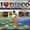 Download I Love Disco Megamix (Megamixed by Tony Postigo & Javi Villegas) Mp3