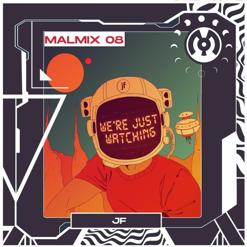 MalMix 8: JF - We're Just Watching