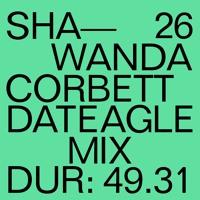 DATEAGLE MIX 26 | Shawanda Corbett