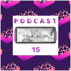 NALA MUSIC_Podcast015 with Bambi Casablanca - exclusive Studiomix [Disco Infernale]