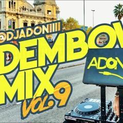 El Alfa, Rochy RD, Ceky Viciny, Bulova, Farruko, Chimbala, Bulin 47 - Dembow Mix Vol 9 (By DJ Adoni)