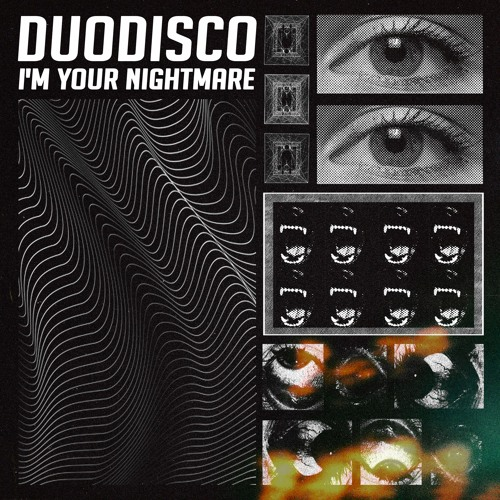 Duodisco - I'm Your Nightmare