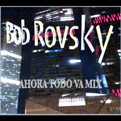 Ahora Todo Va mix (Melodic Techno)