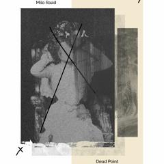 Milo Raad - Dead Point EP ( Faut Section 032 )