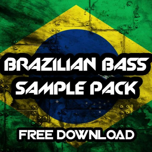 BRAZILIAN BASS SAMPLE PACK 2021 (Free Download)
