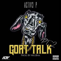 G.o.a.t Talk Pt.2 (Prod By Mili$ha)