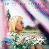 Tip of My Tongue (Jinco Remix)