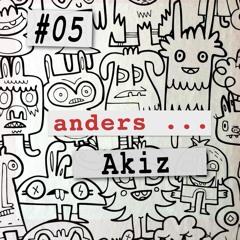 anders ... #05 Akiz