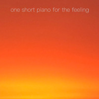 one short piano for the feeling