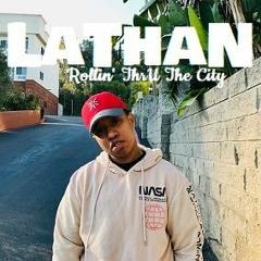 Lathan - Rollin ThrU The City