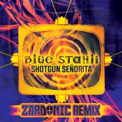 Shotgun Senorita (Zardonic Remix)