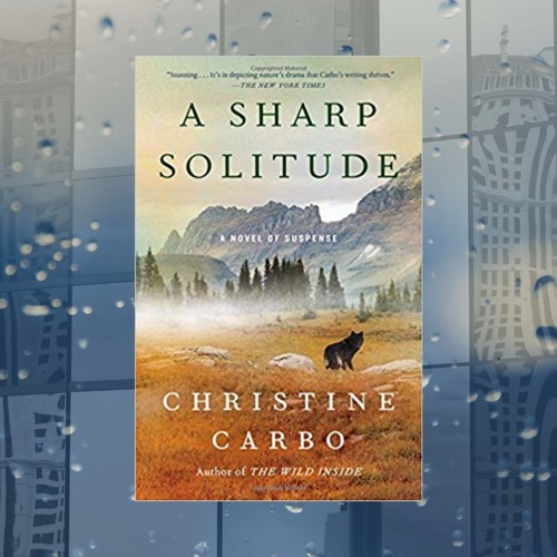 Christine Carbo & A SHARP SOLITUDE on Wine Women & Writing