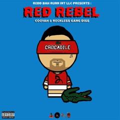 Red Rebel(Shenseea Remix)(Cooyah & Reckless Gang