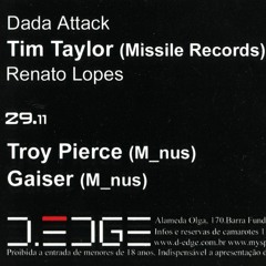 Tim Taylor (Missile) Live at D-Edge Club (Part One) - Sao Paulo - Brazil - November 2005