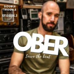 Double Trouble - Episode 3