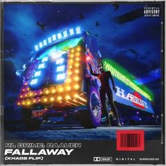 RL Grime & Baauer - Fallaway (Khaos Flip)