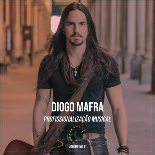 7 - Profissionalização Musical Ft. Diogo Mafra