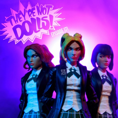 """""""They're not dolls!"""" Episode 171"""