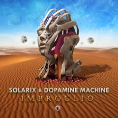 Dopamine Machine & Solarix - IMBROGLIO [Nutek Records]★Out Now★