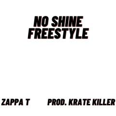 NO SHINE FREESTYLE (prod. Krate Killer)