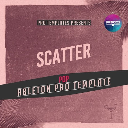 Scatter Ableton Pro Template