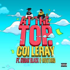 At The Top (feat. Kodak Black & Mustard)