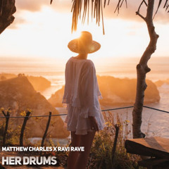 Her Drums ft. Ravi Rave(Original Mix)