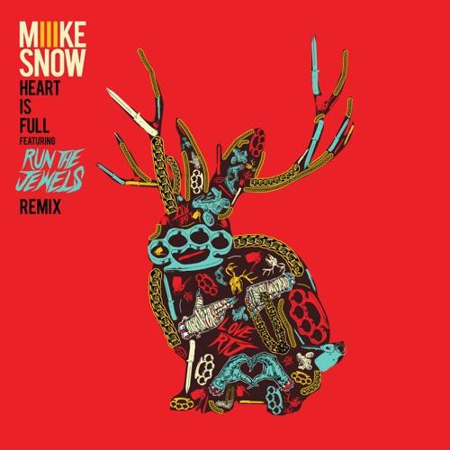Heart Is Full (feat. Run The Jewels) (Remix Bonus Track)