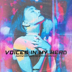 Duckworthsound & Ryan Spicer - Voices In My Head