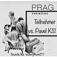Prag Premiere!