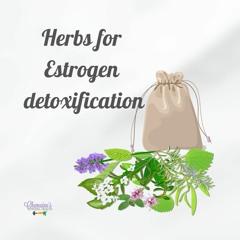 #200 Estrogen detoxifying herbs