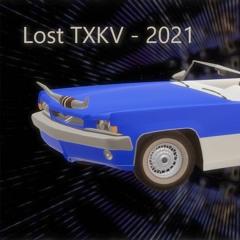 Lost TXKV - 2021