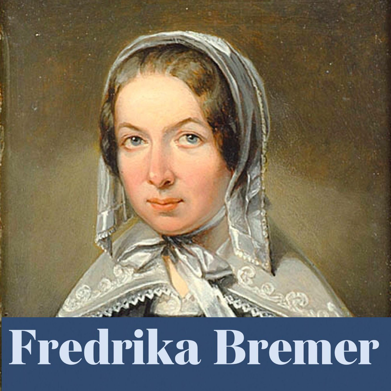 Fredrika Bremer (repris)