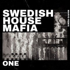 Swedish House Mafia - One (Marvo Remix)
