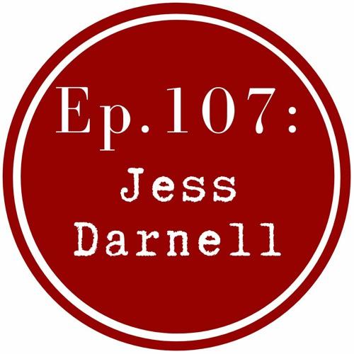 Get Lit Episode 107: Jess Darnell